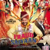 Fraud Saiyaan Jhankar Original Motion Picture Soundtrack Single