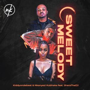 Kiddyondebeat & Nkanyezi Kubheka - Sweet Melody feat. Shera the DJ [Radio Edit]