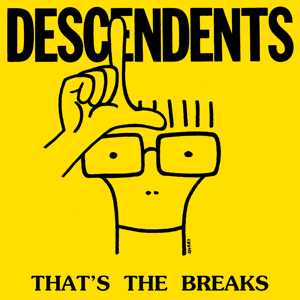 Descendents - That's the Breaks