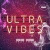 Ultra Vibes