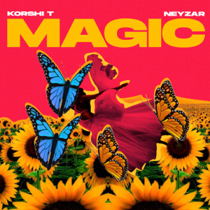 Korshi T & neyzar - Magic
