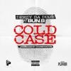 Cold Case feat Bun B Single