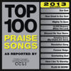 Top 100 Praise Songs (2013 Edition) - Various Artists