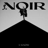 NOIR The 2nd Mini Album EP U KNOW