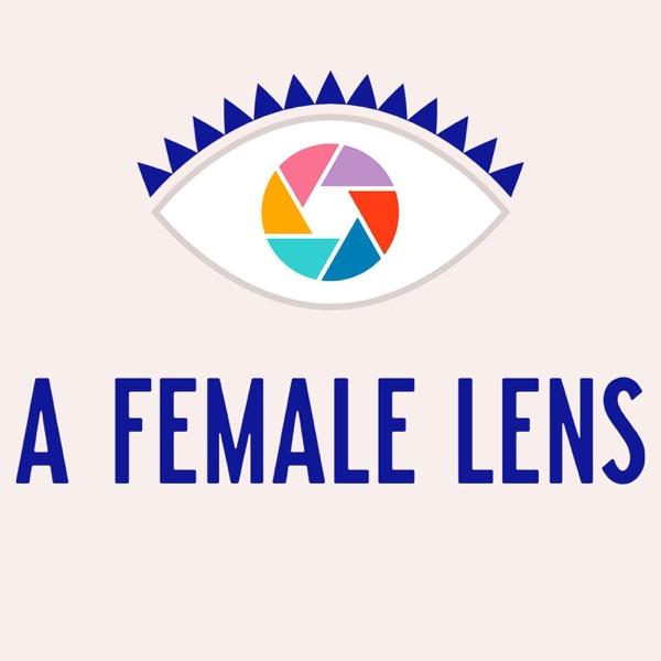 A Female Lens