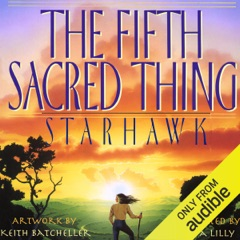 The Fifth Sacred Thing (Unabridged)