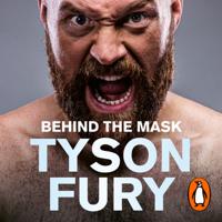 Tyson Fury - Behind the Mask artwork