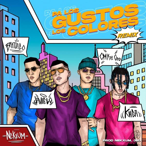 Pa Los Gustos Los Colores (Remix) - Single [feat. Omy de Oro & Nekxum] - Single