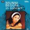 Munni Begum In Concert Vol 4