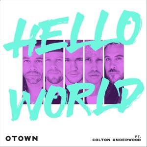 Hello World (feat. Colton Underwood) - O-Town