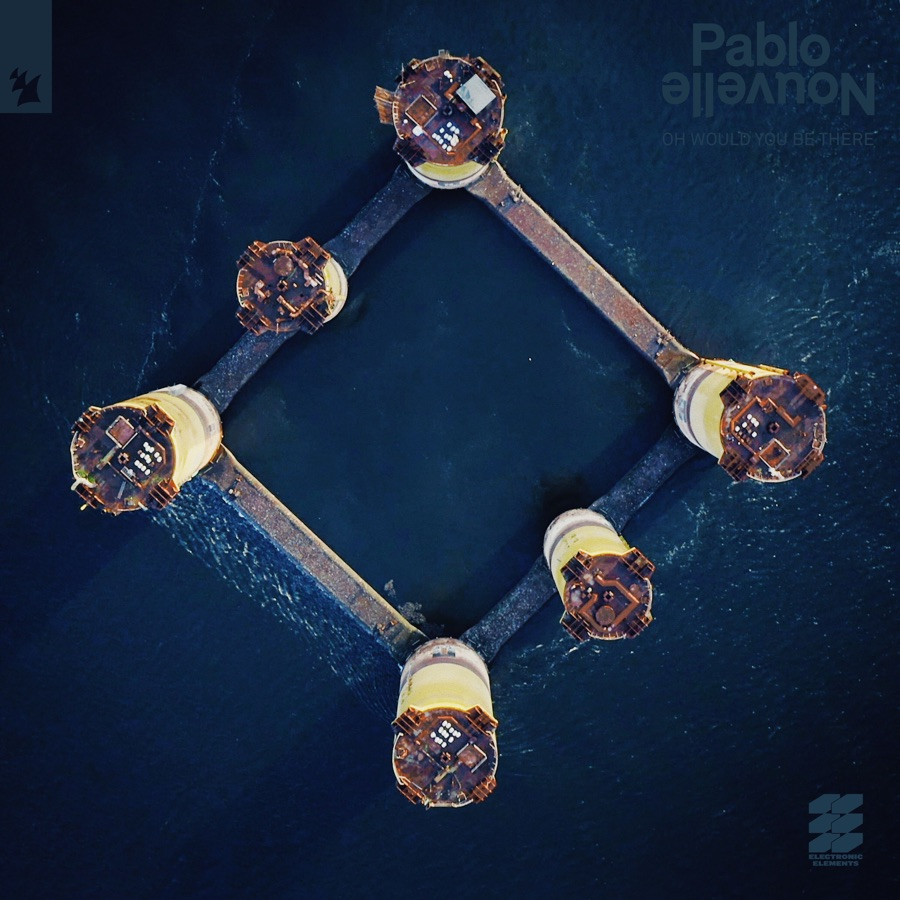 Pablo Nouvelle - Oh Would You Be There - Single