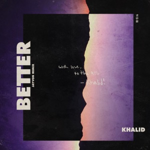 Better (Jayvon Remix) - Single Mp3 Download