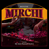 [Download] Mirchi (feat. MC Altaf, Stylo G & Phenom) MP3