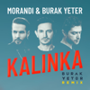 Morandi & Burak Yeter - Kalinka (Burak Yeter Remix) artwork