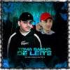Toma Banho de Leite by Dj Camilo Vinicius, Mc 3L iTunes Track 1
