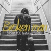 Broken Man (feat. Hardo) - Single ジャケット写真