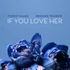 If You Love Her feat Meghan Trainor Single