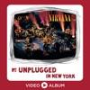 MTV Unplugged in New York Video Album 25th Anniversary