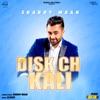 Disk Ch Kali Remix Single