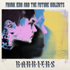 Frank Iero and The Future Violents - Barriers artwork