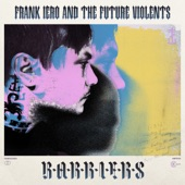 Frank Iero and The Future Violents - The Unfortunate