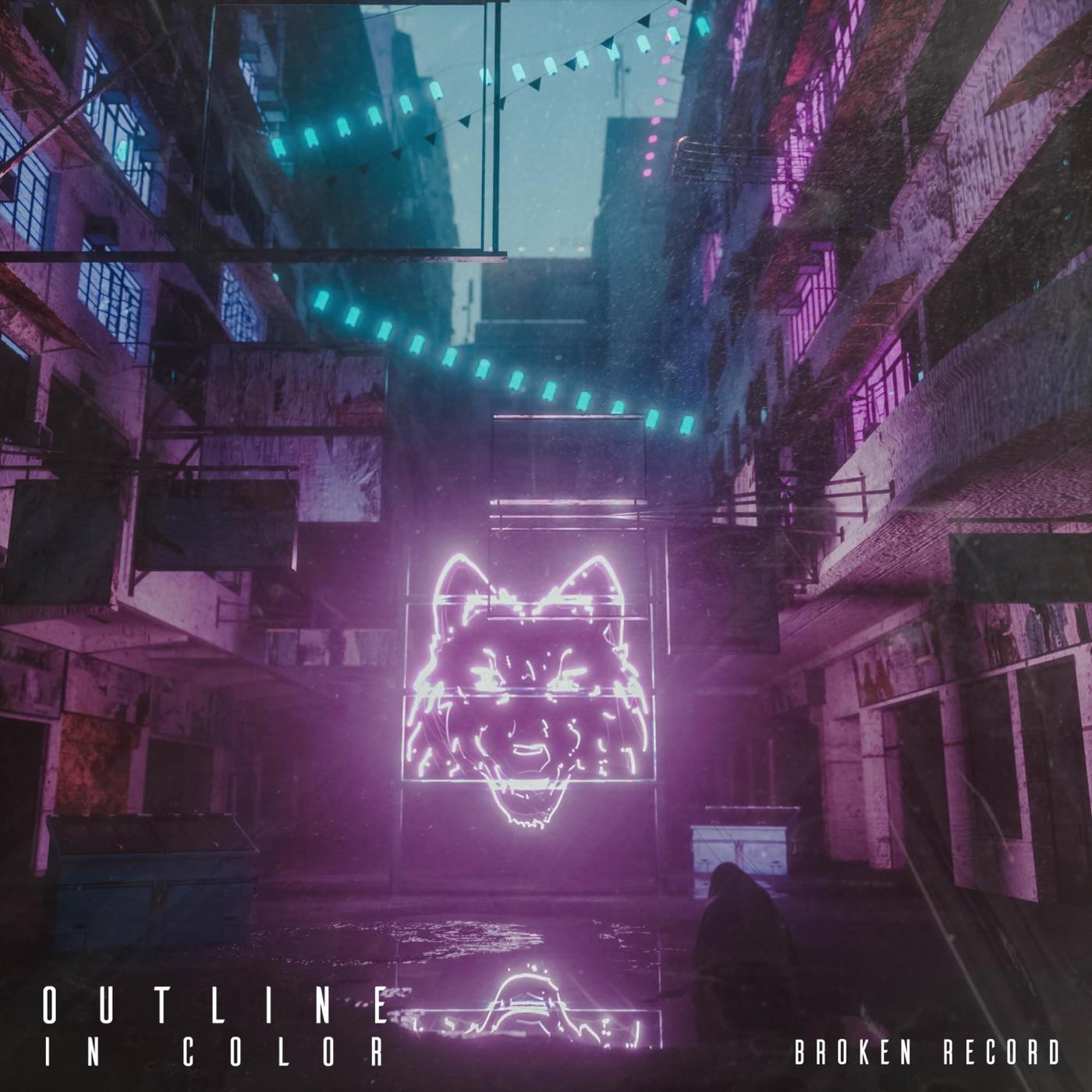Outline In Color - Broken Record [Single] (2019)