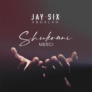 Jay Six Abdalah - Shukrani
