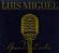 Luis Miguel Hasta Que Me Olvides free listening