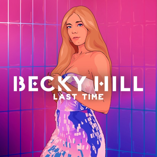 Art for Last Time by Becky Hill