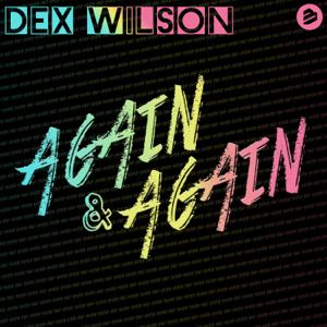 Dex Wilson - Again and Again