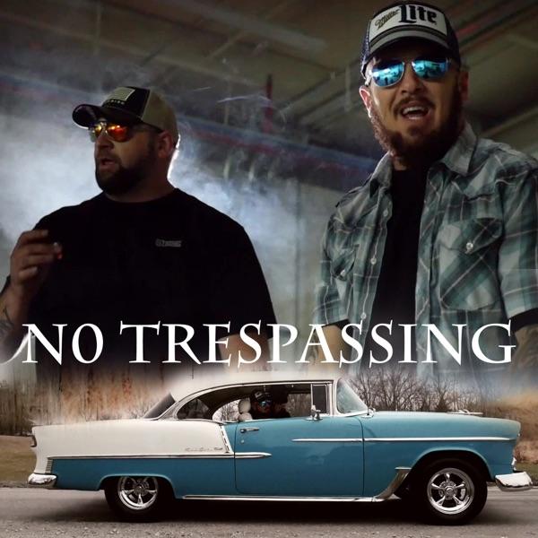 No Trespassing - Single