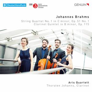 Aris Quartett & Thorsten Johanns - Brahms: String Quartet No. 1 in C Minor, Op. 51 No. 1 & Clarinet Quintet in B Minor, Op. 115