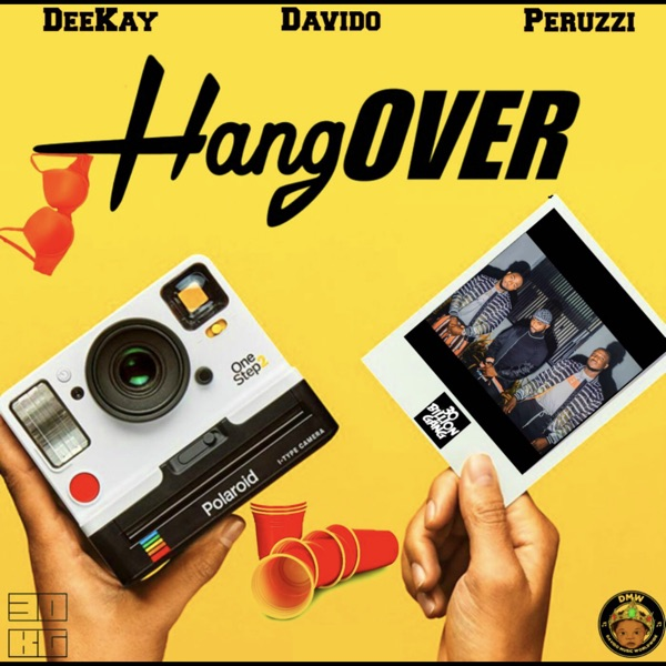 Hangover (feat. Davido & Peruzzi) - Single