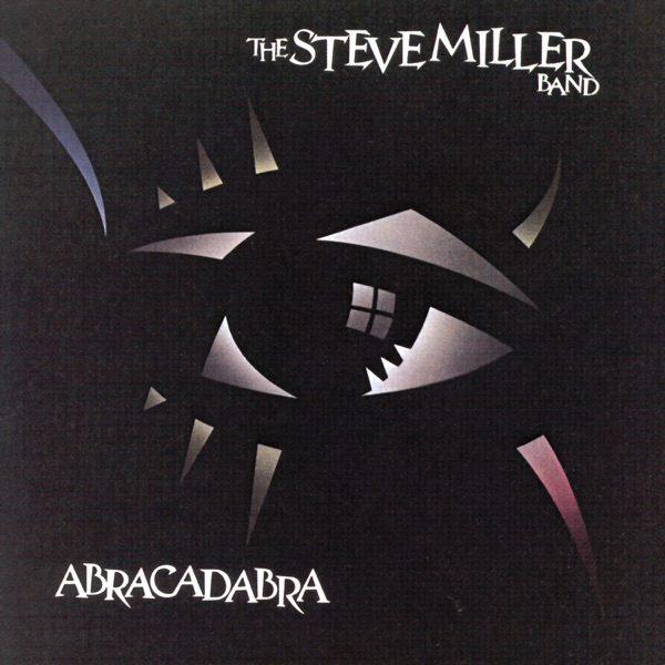Steve Miller Band Abracadabra