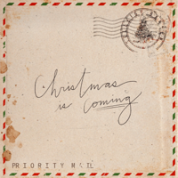 Christmas Is Coming - Single