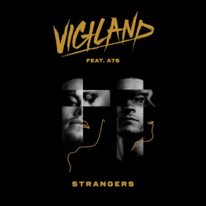 Strangers (feat. A7S) - Single Mp3 Download