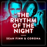 The Rhythm of the Night (Lizot rmx) - SEAN FINN