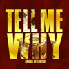 Tell Me Why - Single
