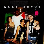 Alla Spina - This Town