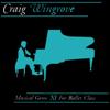 Craig Wingrove - Musical Gems XI For Ballet Class artwork