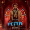 Petta Telugu Original Motion Picture Soundtrack