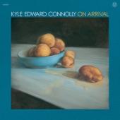 Kyle Edward Connolly - Get Me Tomorrow