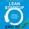 Lean Startup: Adoptez l'innovation continue - Eric Ries