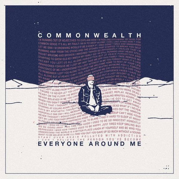 CommmonWealth – Everyone Around Me (2019)