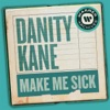 Make Me Sick Single