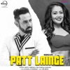Patt Lainge Remix feat Neha Kakkar Single