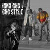 Inna Rub a Dub Style (feat. DUB Baixada & Fauzi Beydoun) - Single
