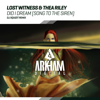 Lost Witness & Thea Riley
