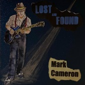 Mark Cameron - Lost and Found