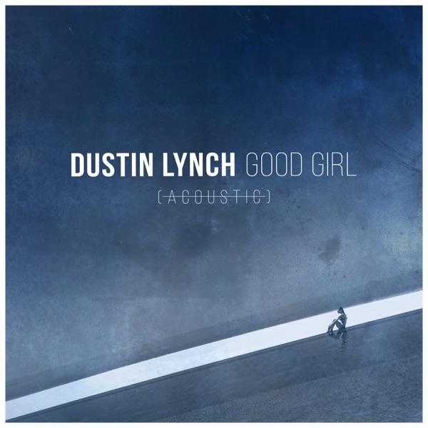 Good Girl (Acoustic) - Single